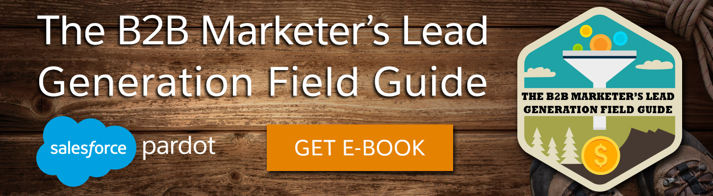 The B2B Marketer's Lead Generation Field Guide