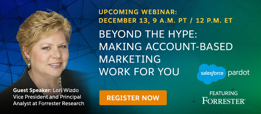 Beyond the Hype: Making Account-Based Marketing Work for You