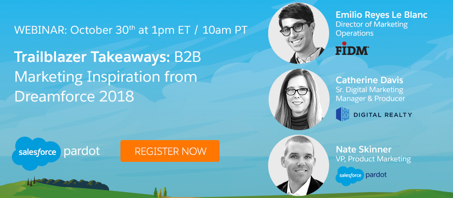 Trailblazer Takeaways: B2B Marketing Inspiration from Dreamforce 2018