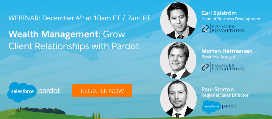 Wealth Management: Grow Client Relationships with Pardot