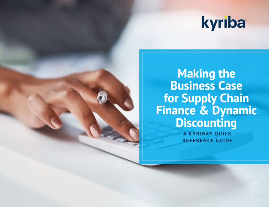 Making the Business Case for Supply Chain Finance & Dynamic Discounting