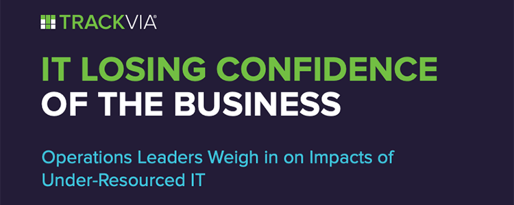 IT Losing Confidence of the Business: Operations Leaders Weigh in on Impacts of Under-Resourced IT