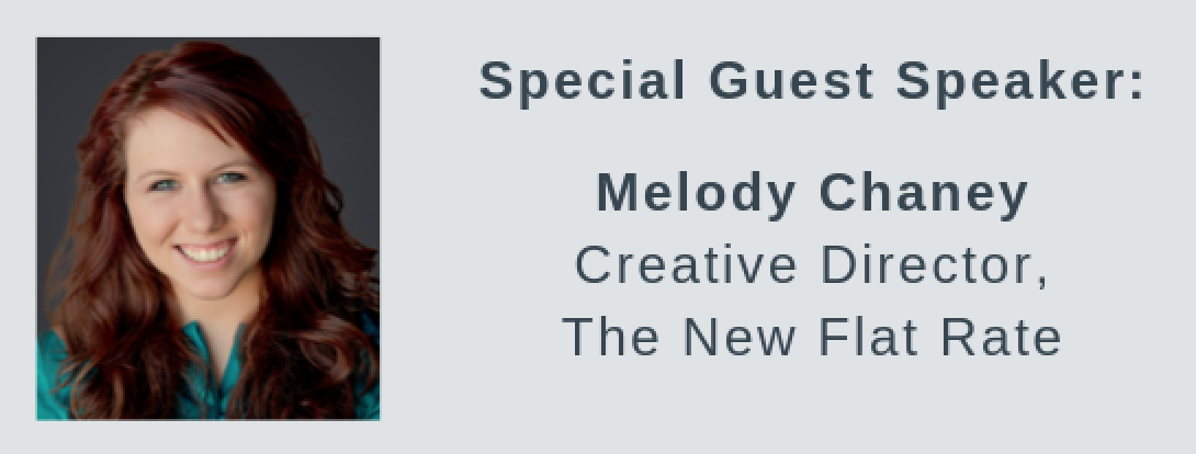 Featured Presenter: Melody Chaney, The New Flat Rate