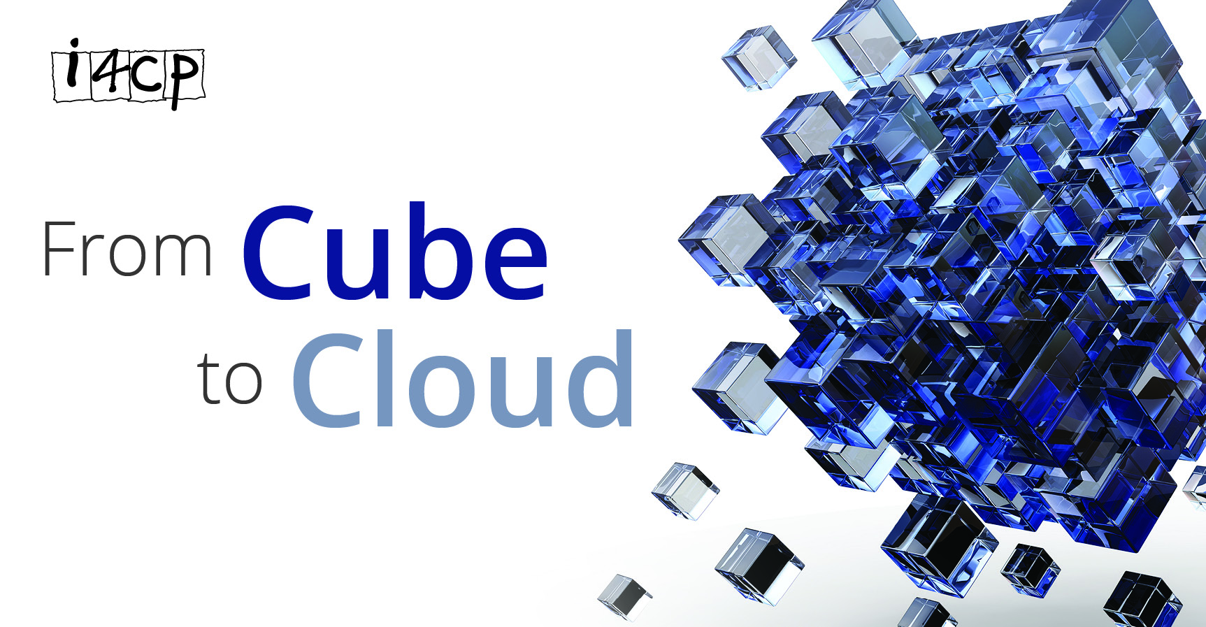 Cube to cloud