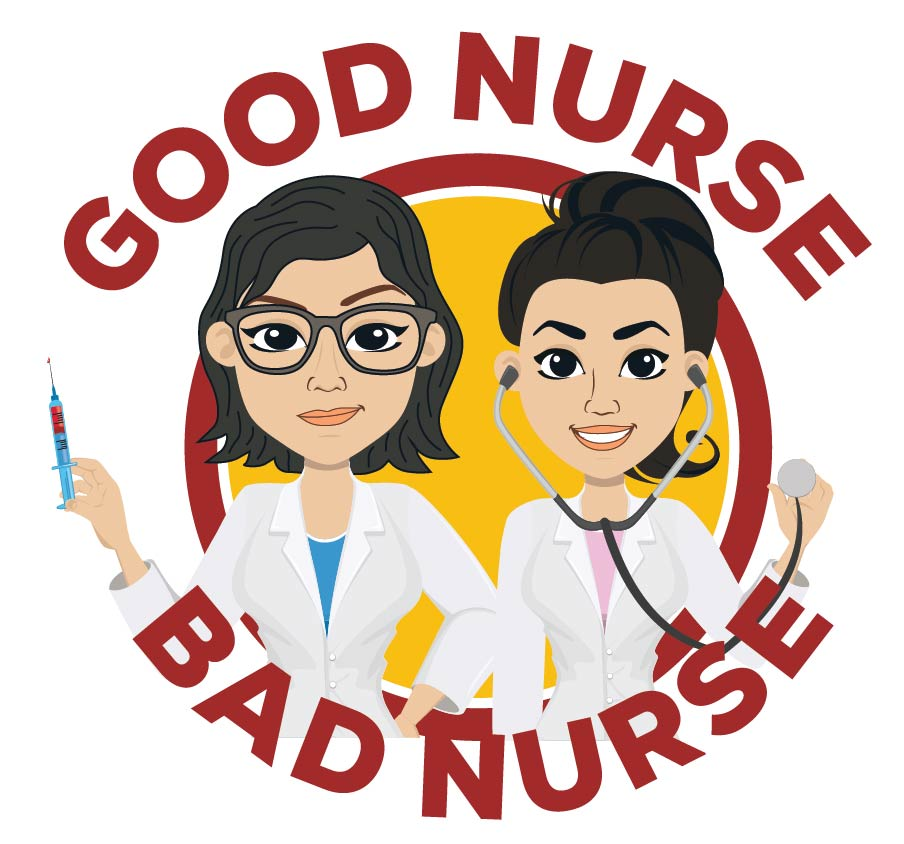 "Drawing of two nurses and the words ""Good Nurse Bad Nurse"""
