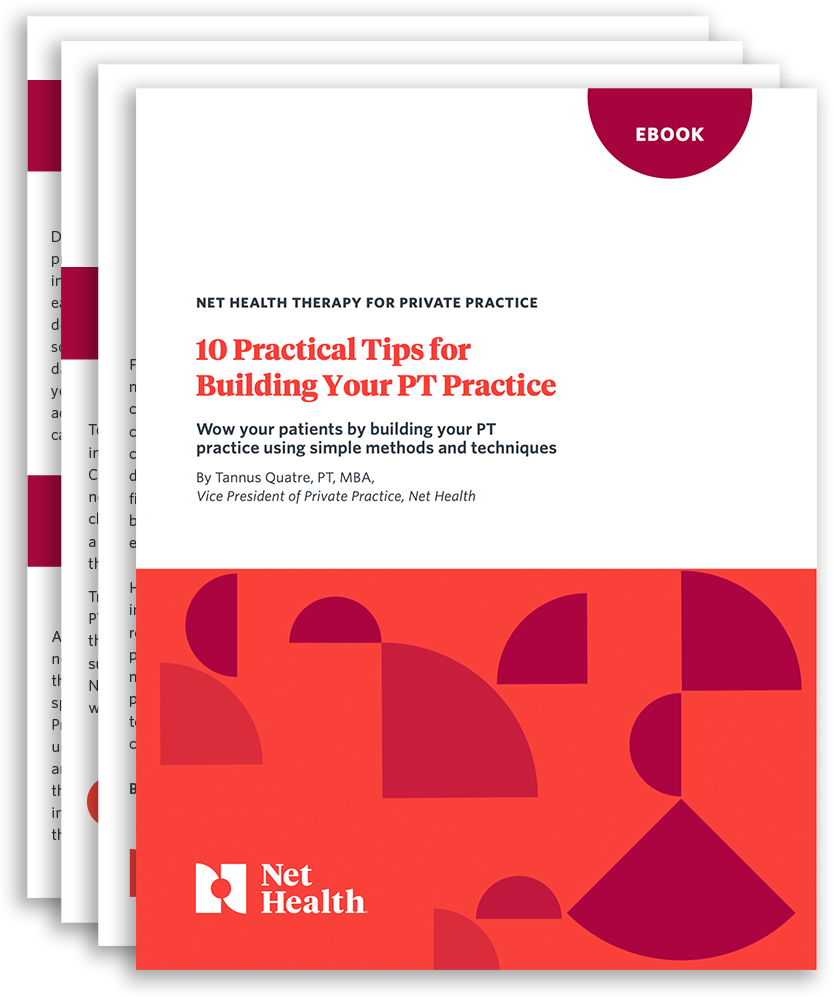 Download E-Book: 10 Practical Tips for Building Your PT Practice