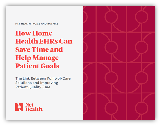 How Home Health EHRs Can Save Time and Help Manage Patient Goals