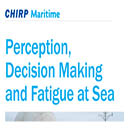 Perception, Decision Making and Fatigue at Sea cover