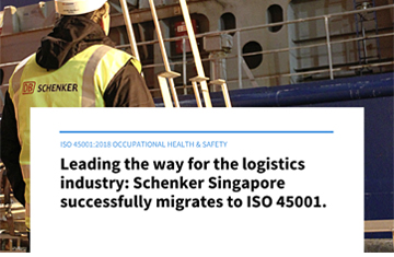 Schenker Singapore successfully migrates to ISO 45001