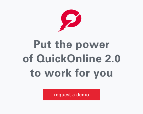 Put the power of QuickOnline 2.0 to work for you
