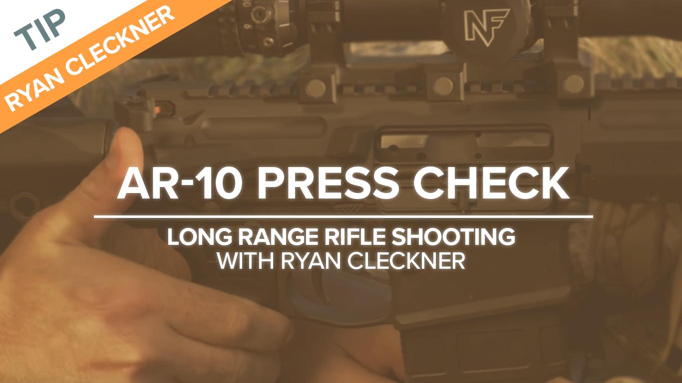 AR-10 Press check
