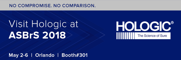Visit Hologic at ASBrS 2018 — Booth 301