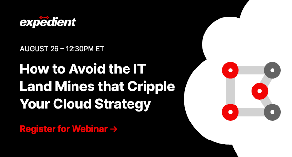 How to Avoid the IT Land Mines that Cripple Your Cloud Strategy