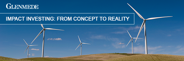 Impact Investing: From Concept to Reality