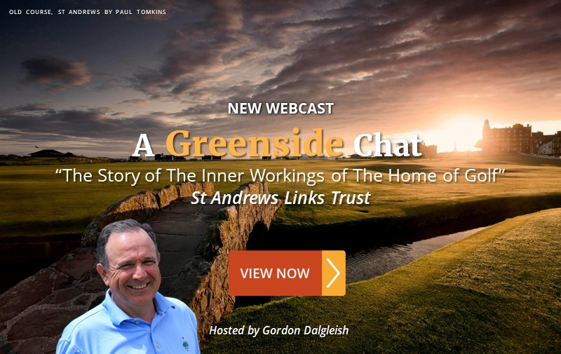"NEW WEBCAST: ""The Story of The Inner Workings of The Home of Golf"" ~ St Andrews Links Trust"