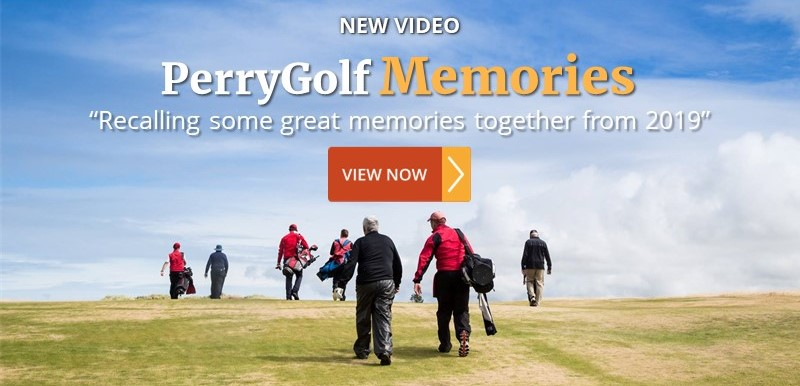 PerryGolf Memories - Recalling some great memories together from 2019 - PerryGolf.com