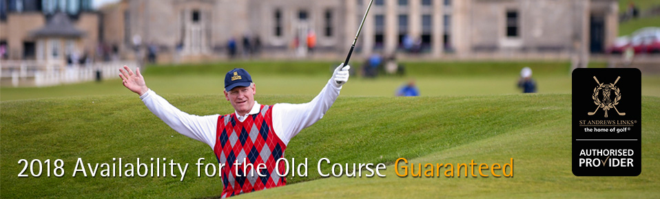 2018 Availability for the Old Course, St Andrews - PerryGolf is an Authorised Provider of Guaranteed Tee Times