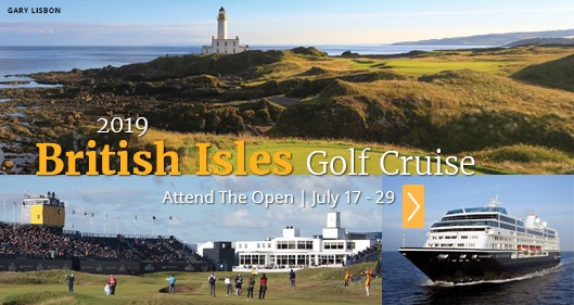2019 British Isles Golf Cruise & The 148th Open - PerryGolf.com