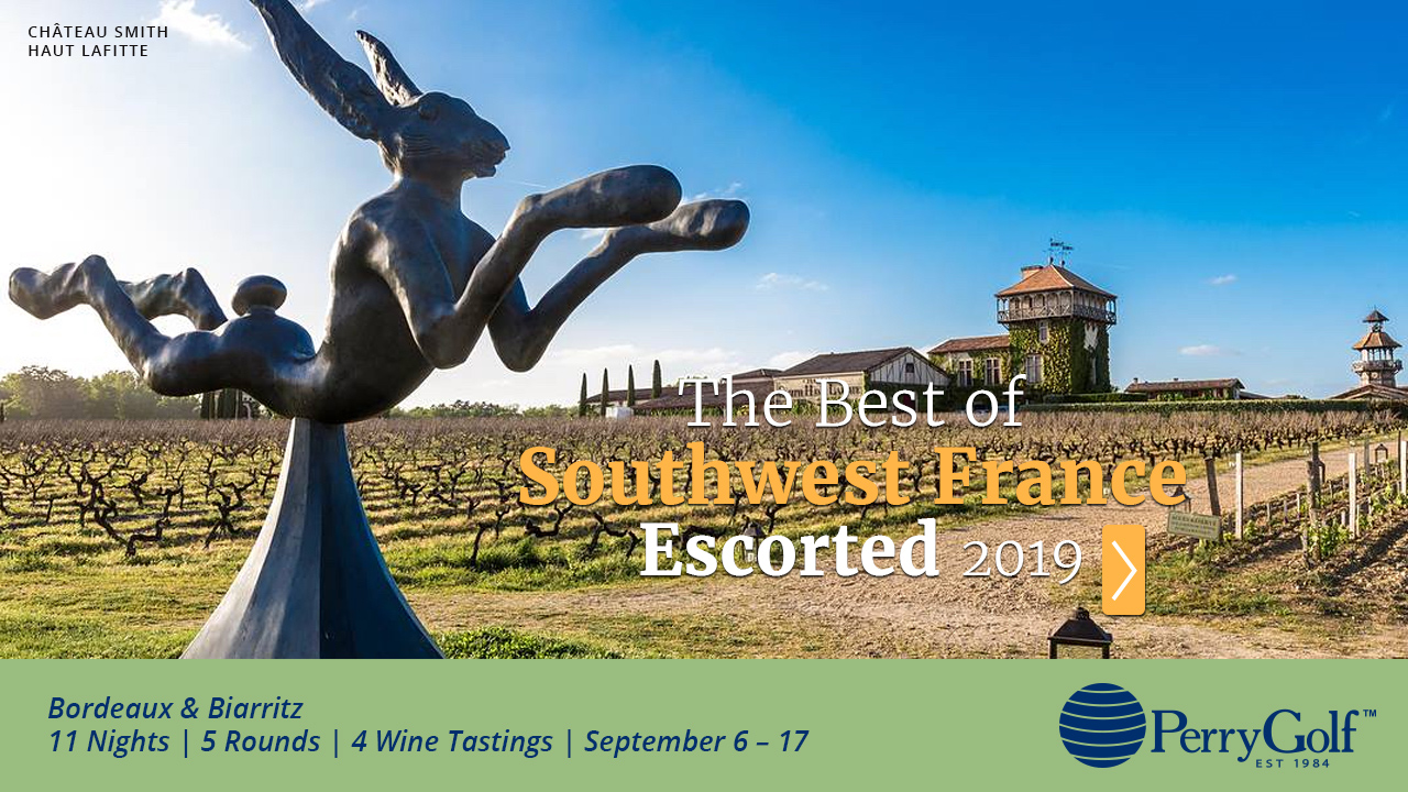 VIDEO - The Best of Southwest France Escorted 2019 - PerryGolf.com