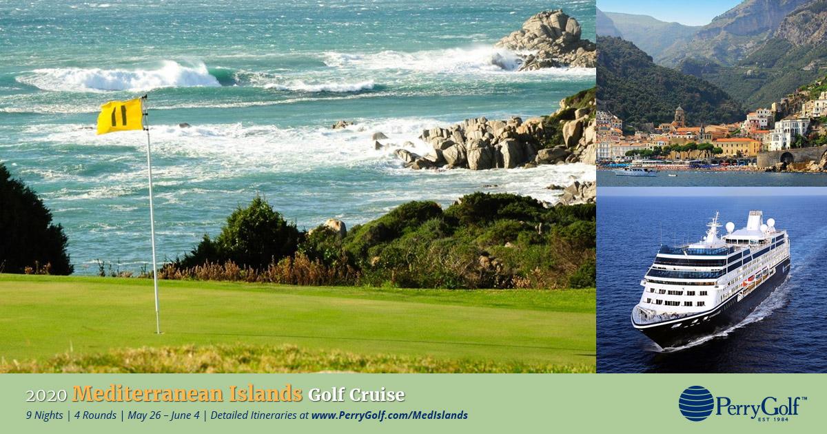 2020 Mediterranean Islands Golf Cruise - PerryGolf.com