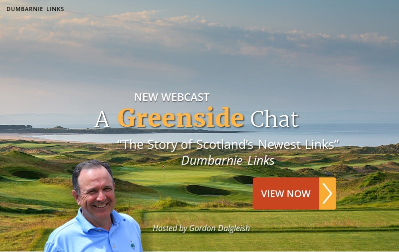 "NEW WEBCAST: ""The Story of Scotland's Newest Links"" ~ Dumbarnie Links"