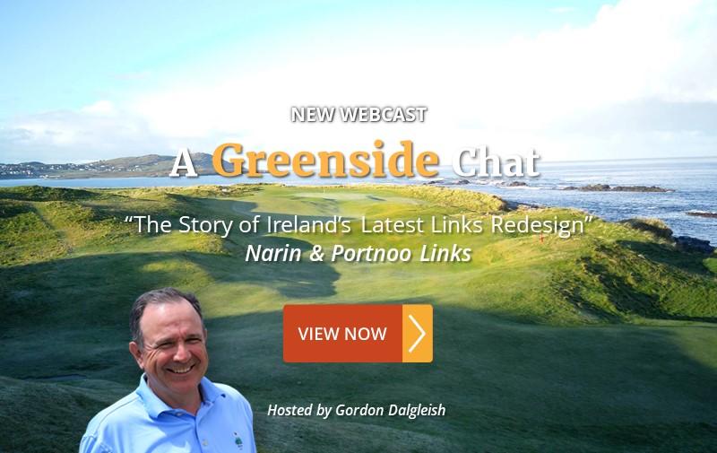 "NEW WEBCAST: ""The Story of Ireland's Latest Links Redesign"" ~ Narin & Portnoo Links"