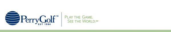 Play The Game. See The World. - PerryGolf.com