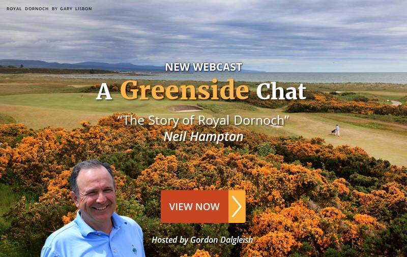 "NEW WEBCAST: ""The Story of Royal Dornoch"" ~ Neil Hampton"