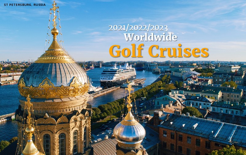 2021/2022/2023 Worldwide Golf Cruises | Secure Your Suite Now - PerryGolf.com