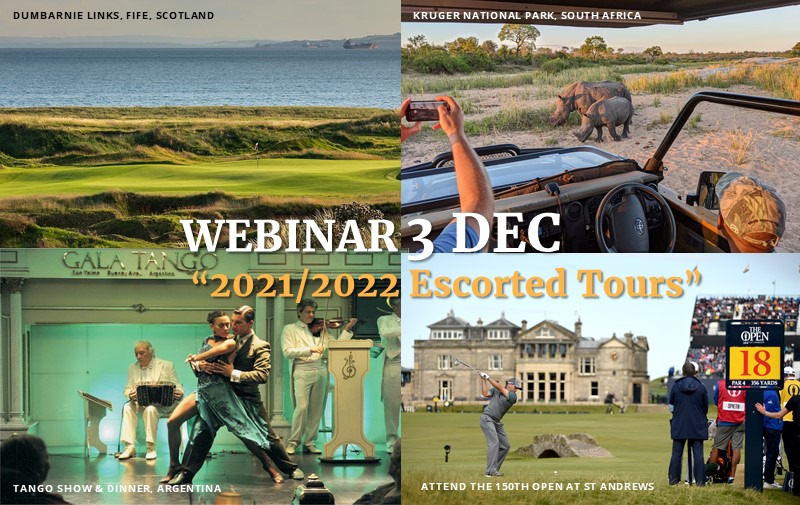 WEBINAR 3 DEC: Worldwide Escorted Golf Tours 2021/2022 - PerryGolf.com/EscortedTours