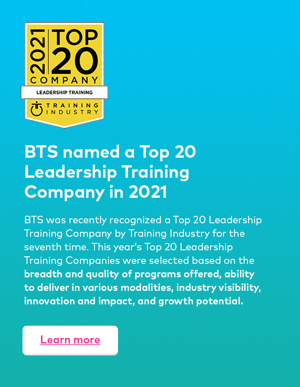 BTS named a Top 20 Leadership Training Company in 2021