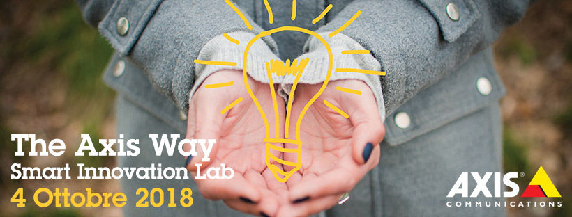 The Axis Way 2018 - Smart Innovation Lab - 4 ottobre 2018
