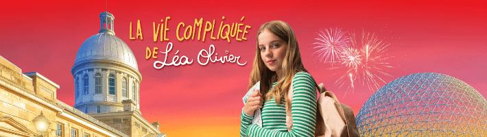 Affiche de la série : La vie compliquée de Léa Olivier