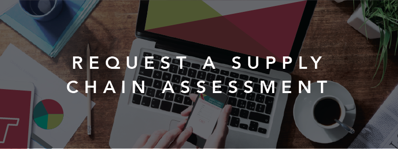request a supply chain assessment