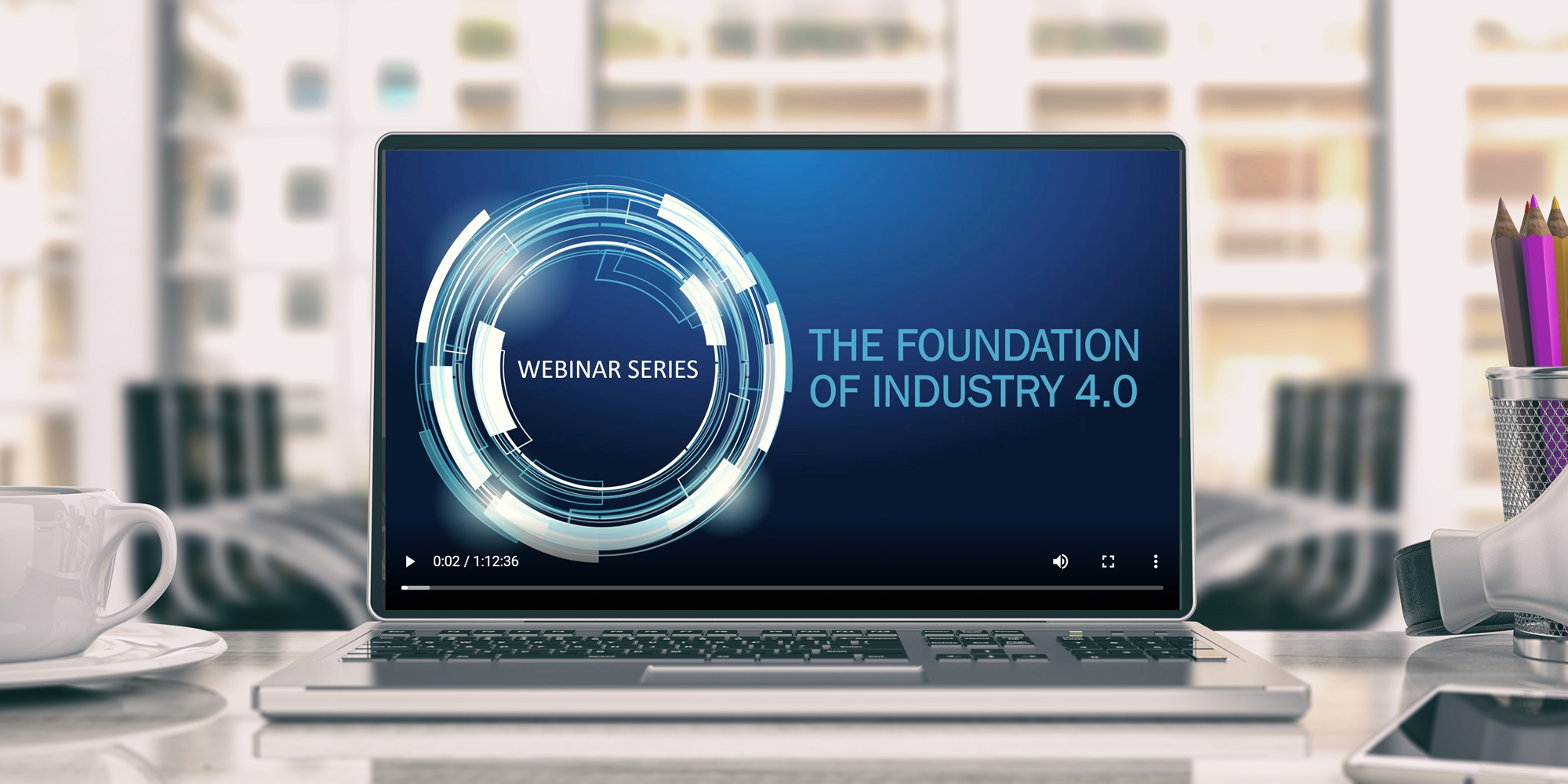 The Foundation of Industry 4.0 Webinar Series