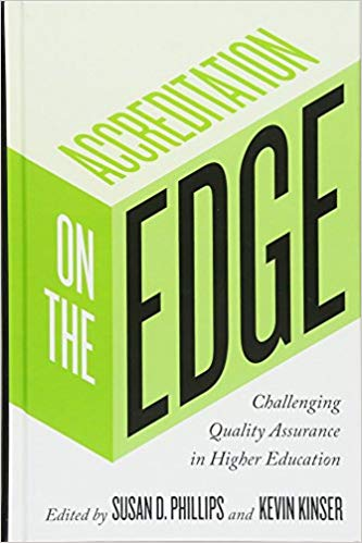 Accreditation at the Edge: Challenging Quality Assurance in Higher Education