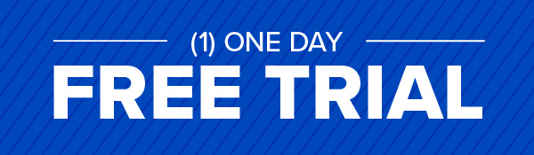 1 DAY FREE TRIAL