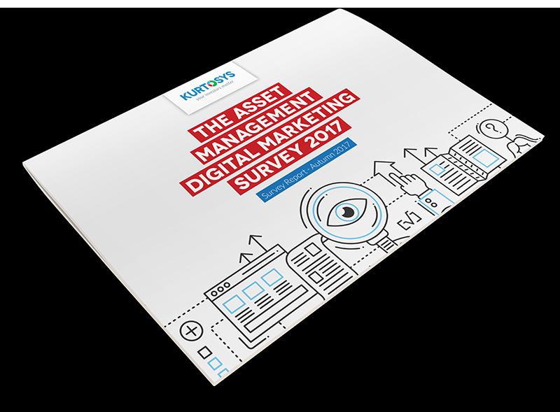 The Asset Management Digital Marketing Survey 2017