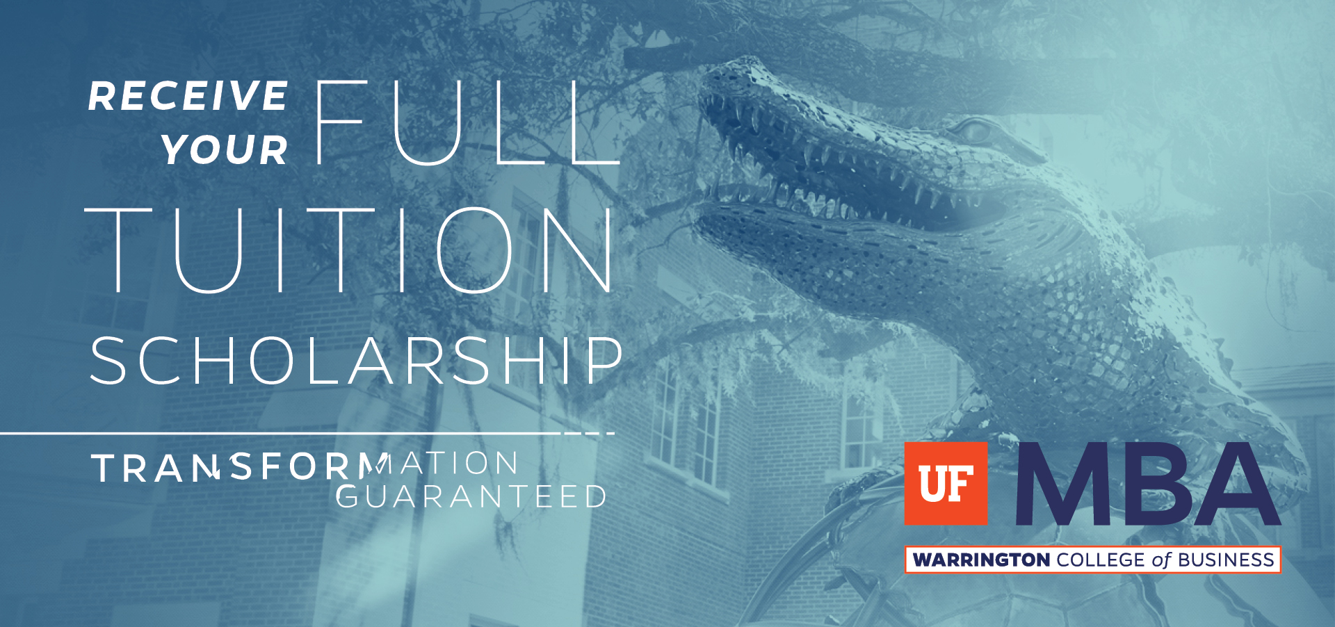 UF MBA Receive your full tuition scholarship