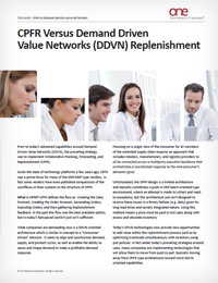 Collaborative Planning, Forecasting and Replenishment vs. Demand Driven Value Network Replenishment