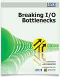 Breaking I/O Bottlenecks