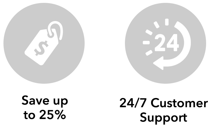 Save up to 25% | 24/7 Customer Support