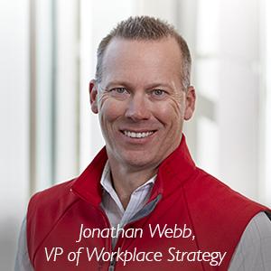 Jonathan Webb, VP of Workplace Strategy