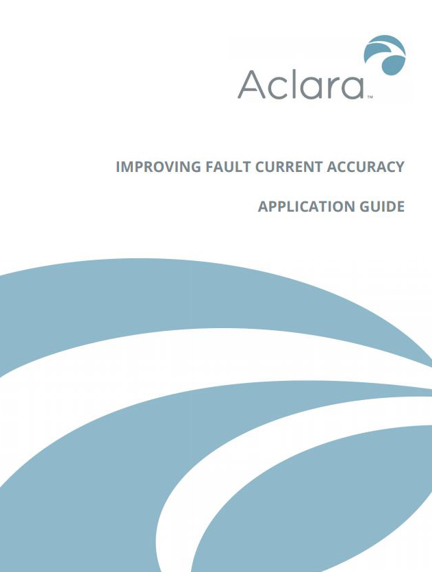 Improving Fault Current Accuracy Application Guide - Aclara Grid monitoring