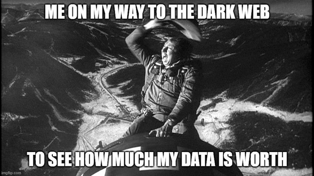 Meme About the Dark Web - Man Riding Horse on His Way to See How Much His Data is Worth
