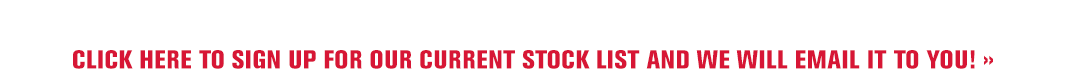 Click here for our Stock List