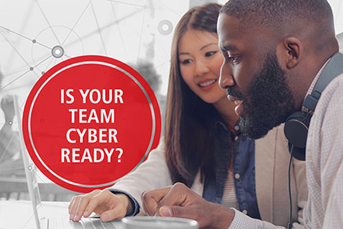 Is Your Team Cyber Ready?
