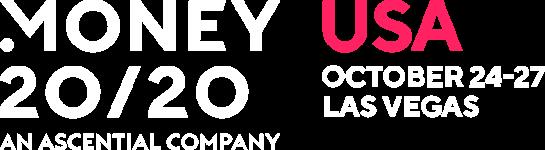 Money 20/20 An ascential company. Usa october 24-27 Las Vegas