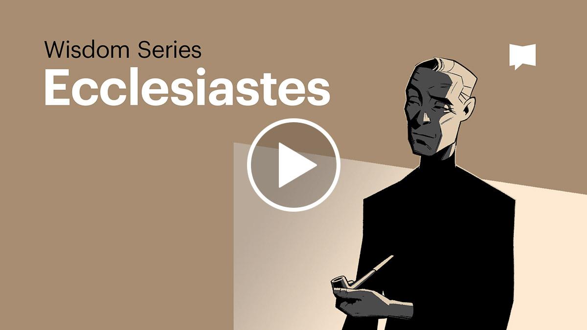 Watch: Ecclesiastes