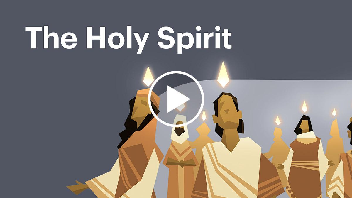 Watch: The Holy Spirit